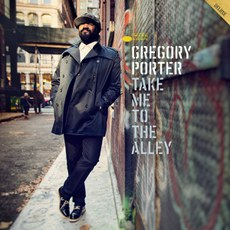 Gregory Porter Take Me To The Alley.jpg